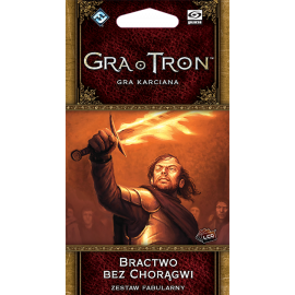 Gra o Tron LCG - Bractwo bez Chorągwi