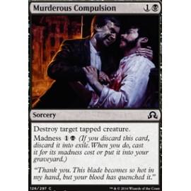 Murderous Compulsion