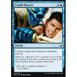 Crush Dissent FOIL
