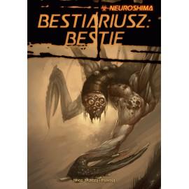 Neuroshima RPG - Bestiariusz: Bestie