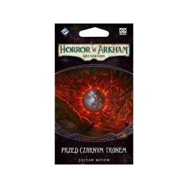 Horror w Arkham LCG: Przed Czarnym Tronem [PL]