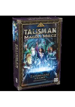 Talisman: Magia i Miecz: Zapomniane Krainy