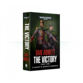 Gaunt's Ghosts: The Victory (Part One) (Paperback)
