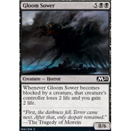 Gloom Sower