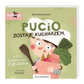 Pucio zostaje kucharzem, czyli o radości z jedzenia