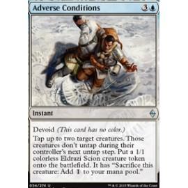 Adverse Conditions