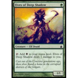 Elves of Deep Shadow Ravnica