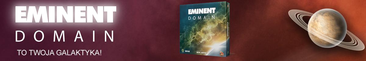 Eminent Domain (edycja polska) [PRZEDSPRZEDAŻ]